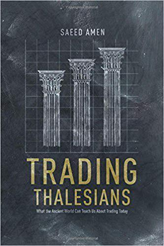 trading-thalesians-what-the-ancient-world-can-teach-us-about-trading-today