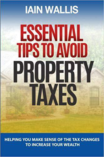 essential-tips-to-avoid-property-taxes-helping-you-make-sense-of-the-tax-changes-to-increase-your-wealth