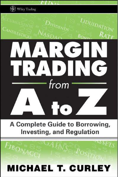 margin-trading-from-a-to-z-a-complete-guide-to-borrowing-investing-and-regulation