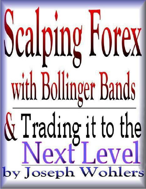 scalping-forex-with-bollinger-bands-trading-it-to-the-next-level