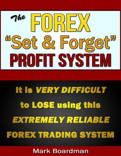 the-forex-set-forget-profit-system