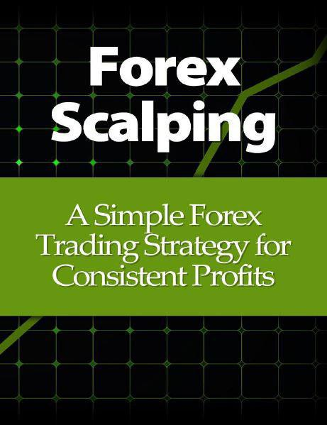 forex-scalping-a-simple-forex-trading-strategy-for-consistent-profits