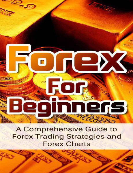 forex-for-beginners-a-comprehensive-guide-to-forex-trading-strategies-and-forex-charts